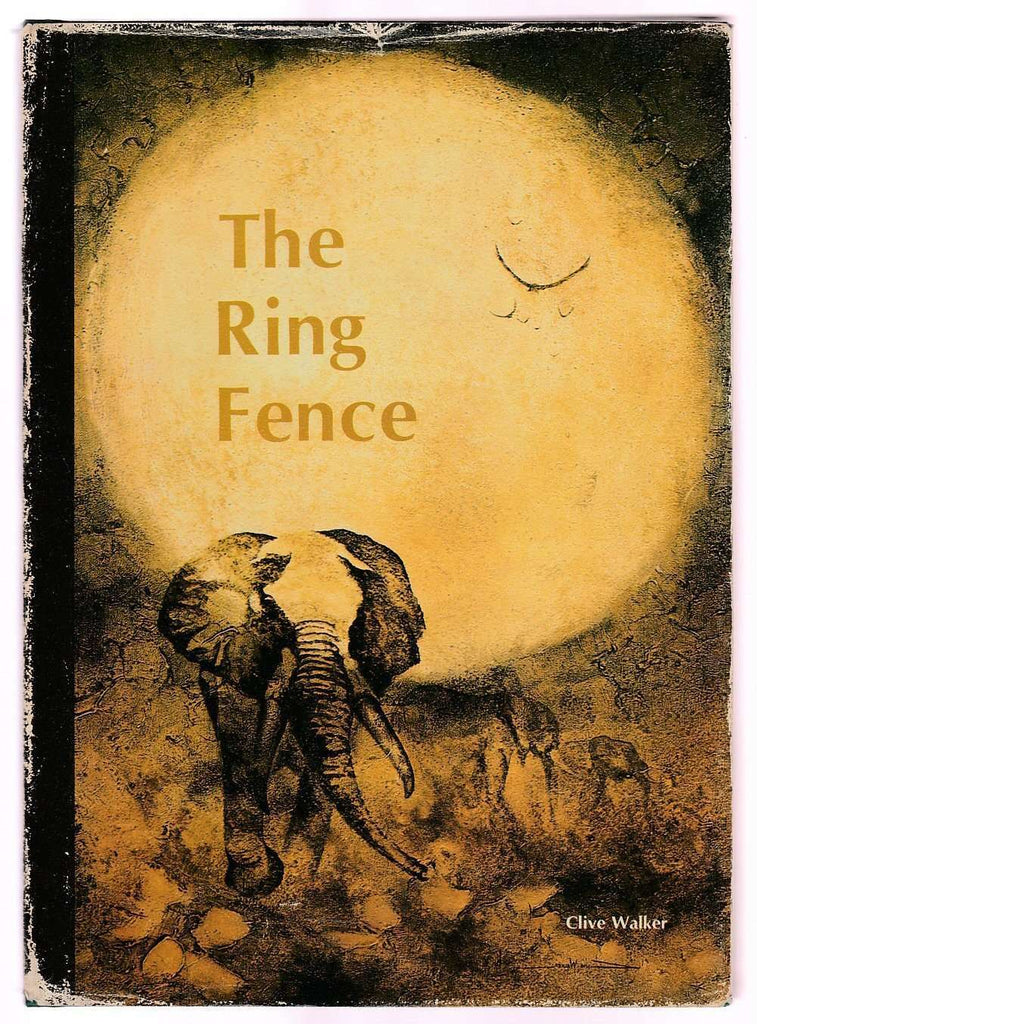 Bookdealers:The Ring Fence (Inscribed) | Clive Walker