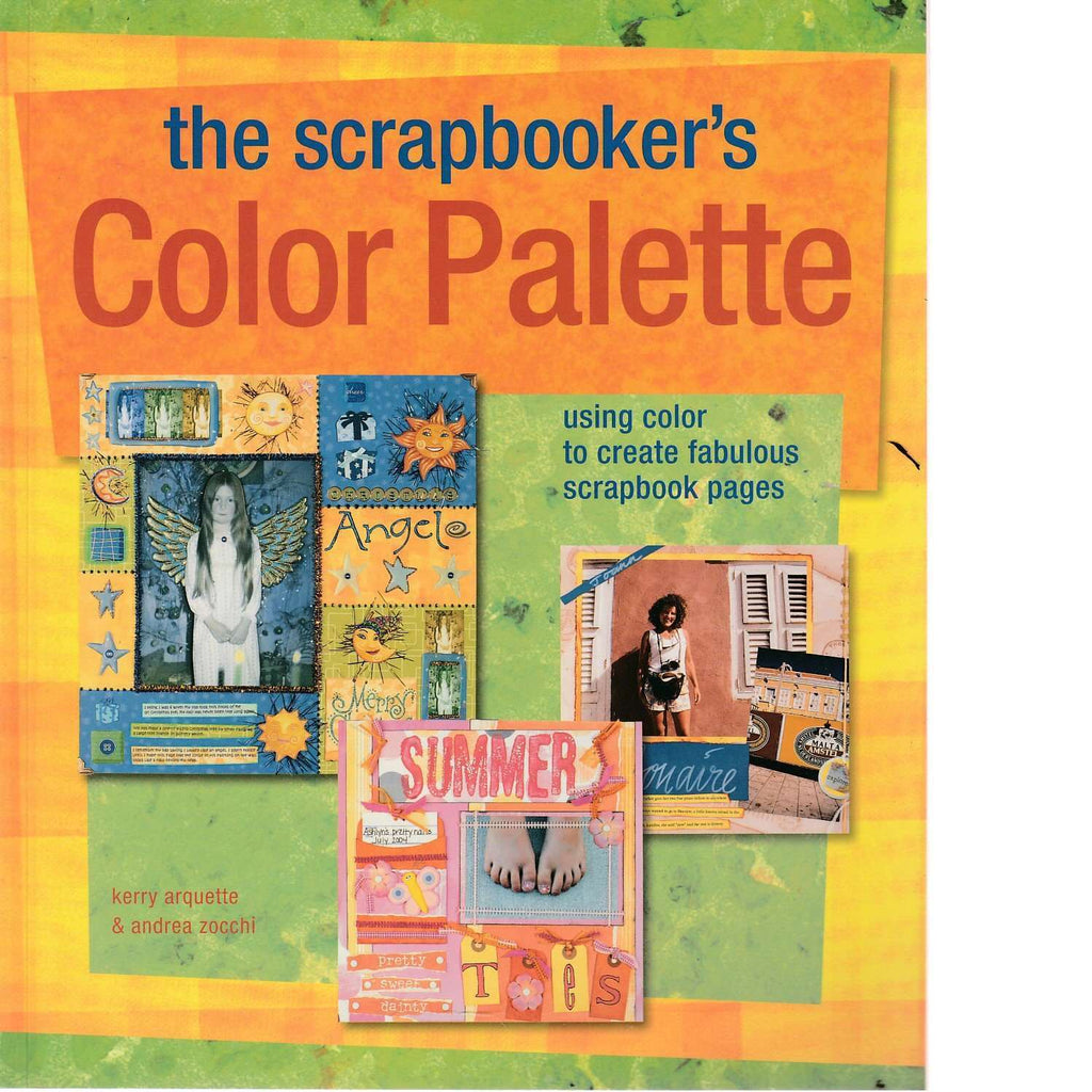 Bookdealers:The Scrapbooker's Color Palette | Andrea Zocchi