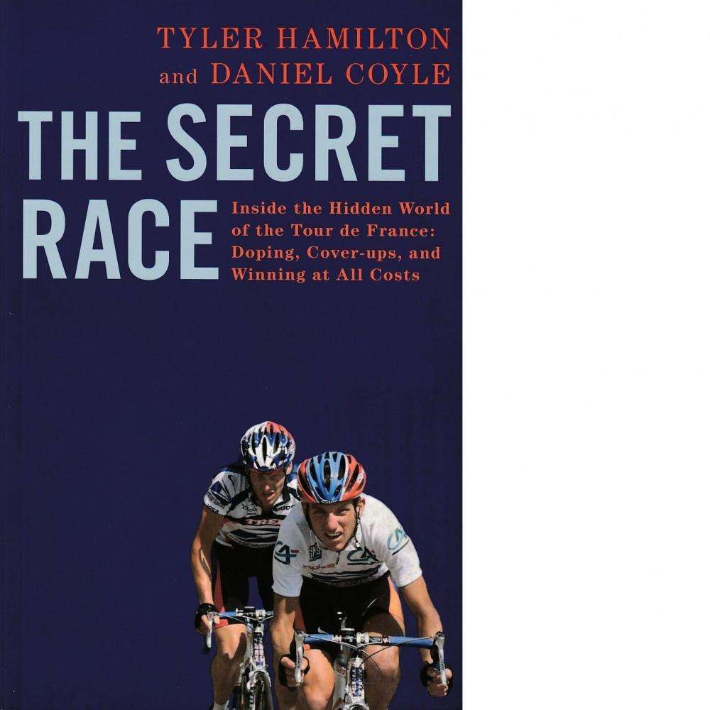 Bookdealers:The Secret Race | Tyler Hamilton & Daniel Coyle