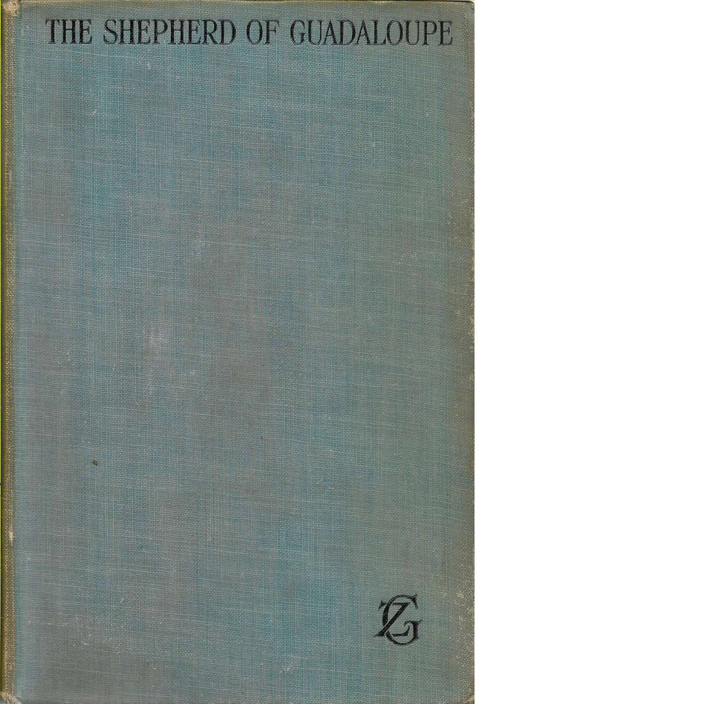 Bookdealers:The Shepherd of Guadaloupe | Zane Grey (First Edition)