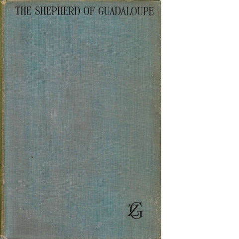 The Shepherd of Guadaloupe | Zane Grey (First Edition)