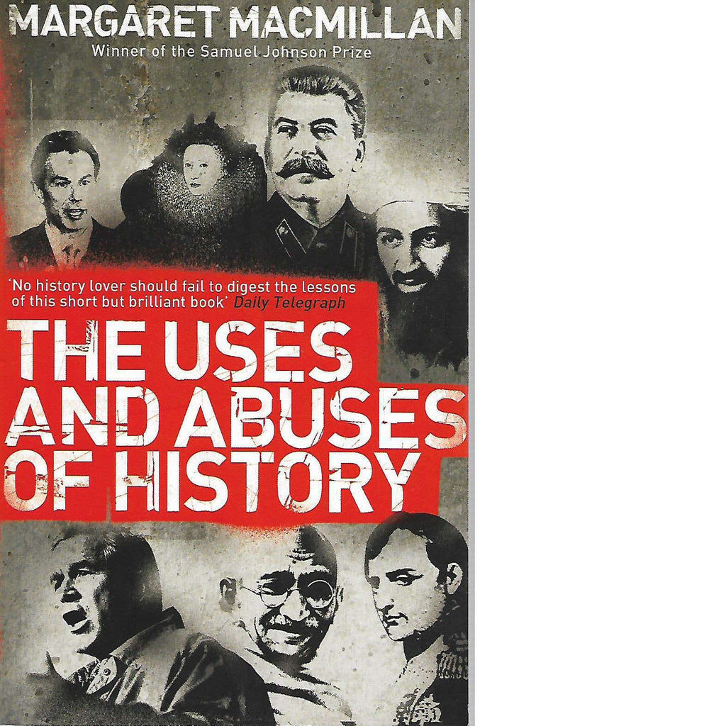Bookdealers:The Uses and Abuses of History | Margaret MacMillan