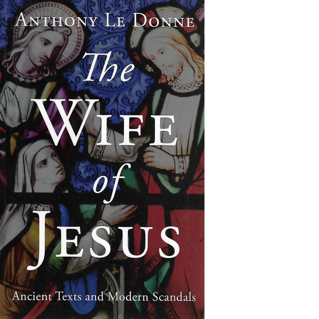 Bookdealers:The Wife of Jesus | Anthony Le Donne