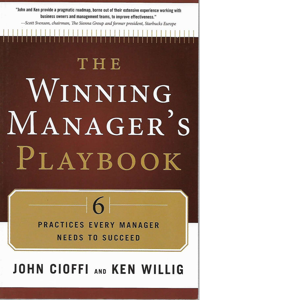 Bookdealers:The Winning Manager's Playbook: 6 Practices Every Manager Needs to Succeed | John Cioffi and Ken Willig