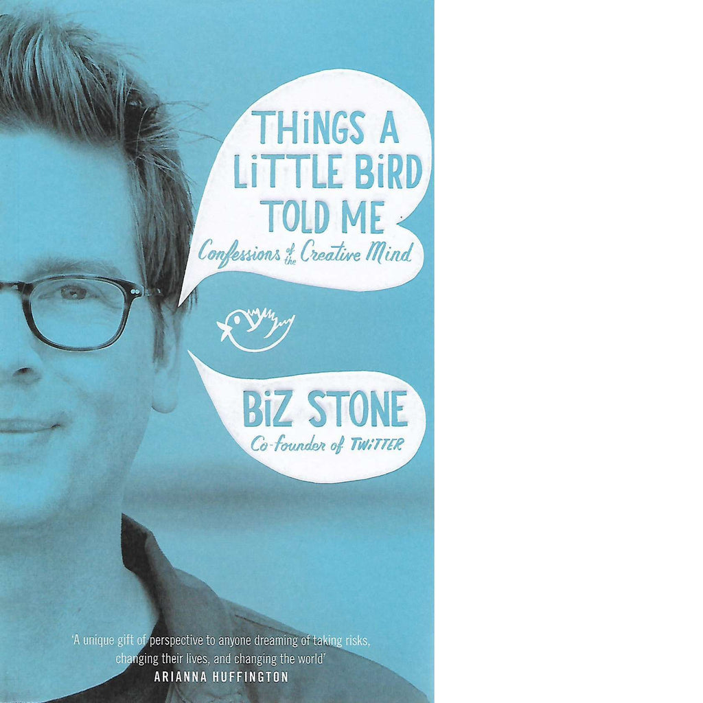 Bookdealers:Things a Little Bird Told Me | Biz Stone