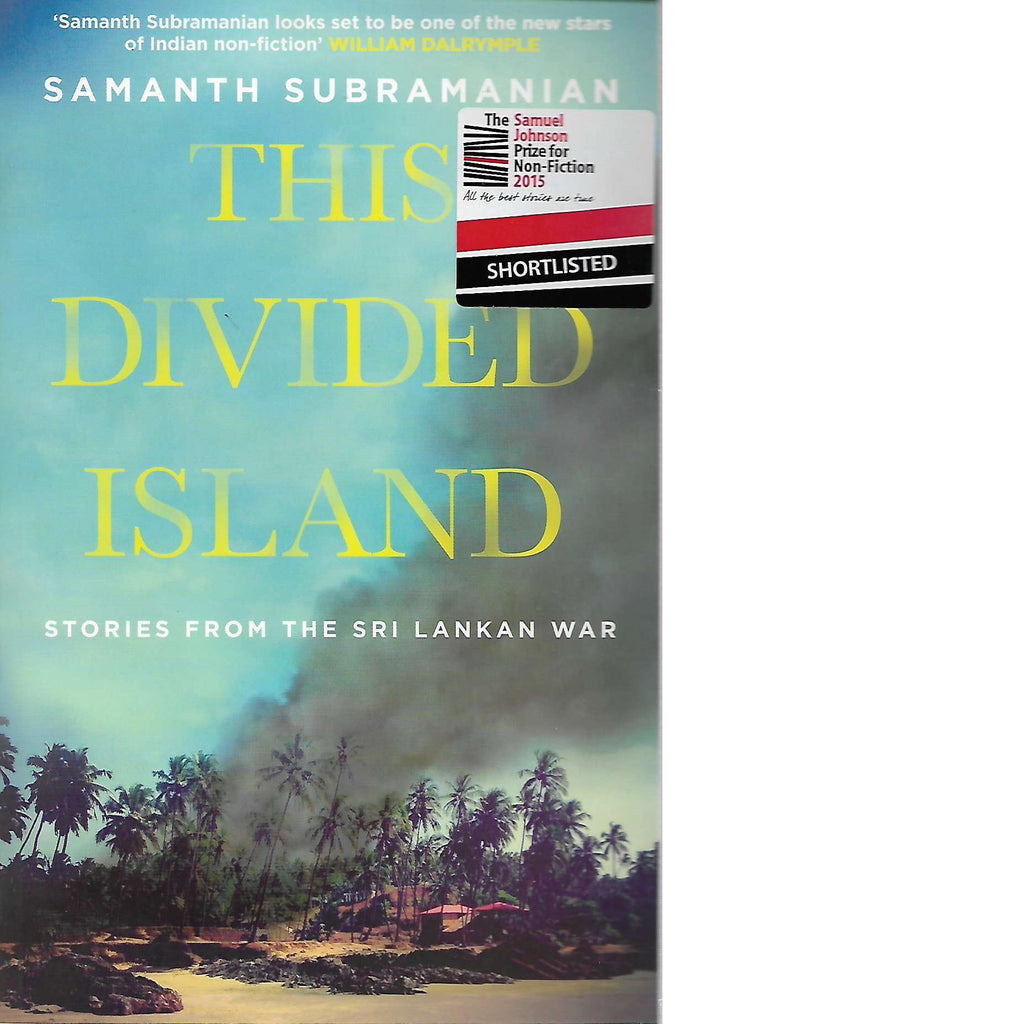 Bookdealers:This Divided Island | Samanth Subramanian