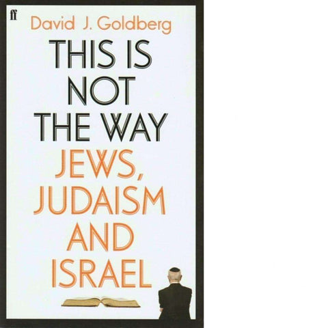 This Is Not the Way | David J.Goldberg