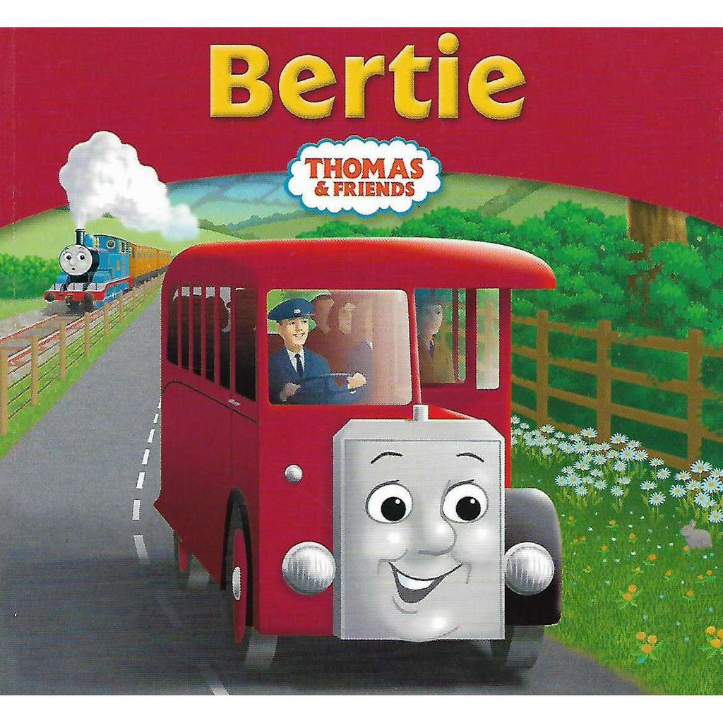 Bookdealers:Thomas and Friends: Bertie | W. V. Awdry