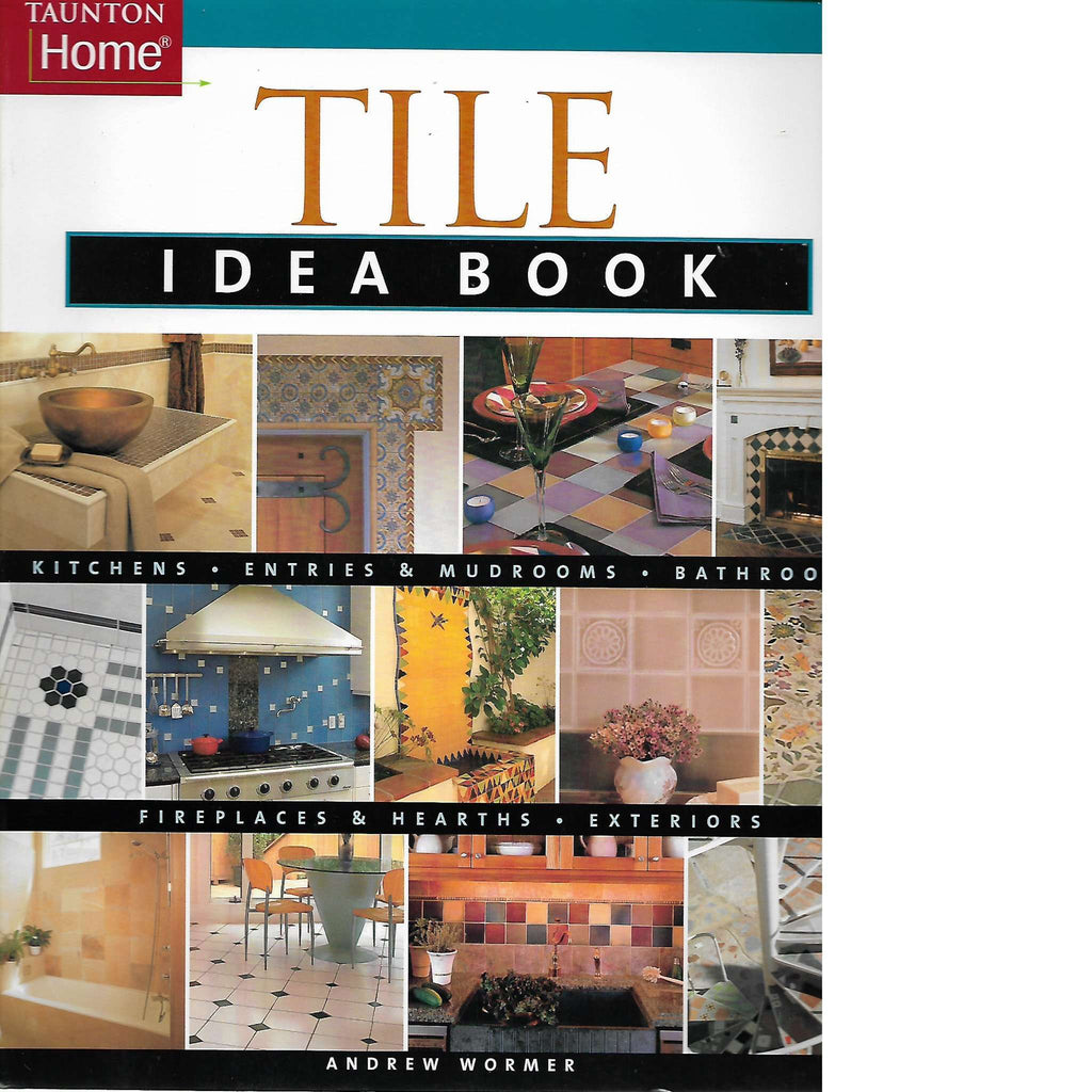Bookdealers:Tile Idea Book | Andrew Wormer