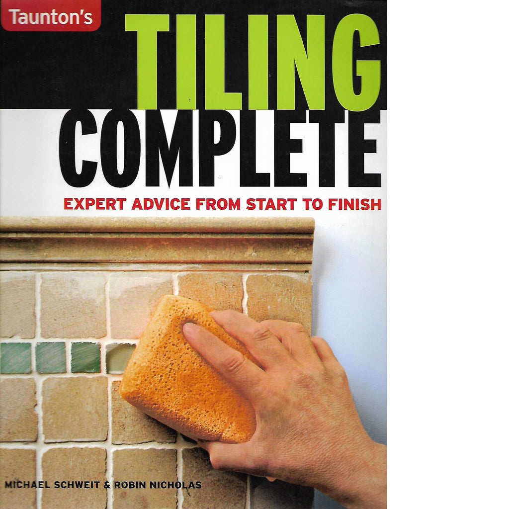Bookdealers:Tiling Complete | Michael Schweit and Robin Nicholas
