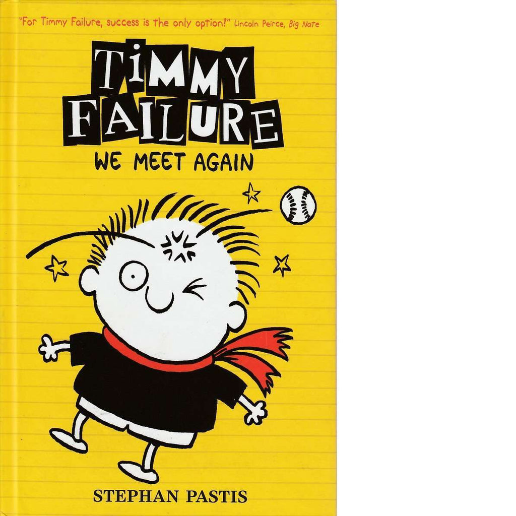 Bookdealers:Timmy Failure | Stephan Pastis