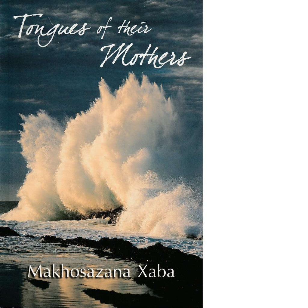 Bookdealers:Tongues of Their Mothers (Inscribed) | Makhosazana Xaba