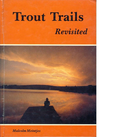 Trout Trails Revisited | Malcolm Meintjes