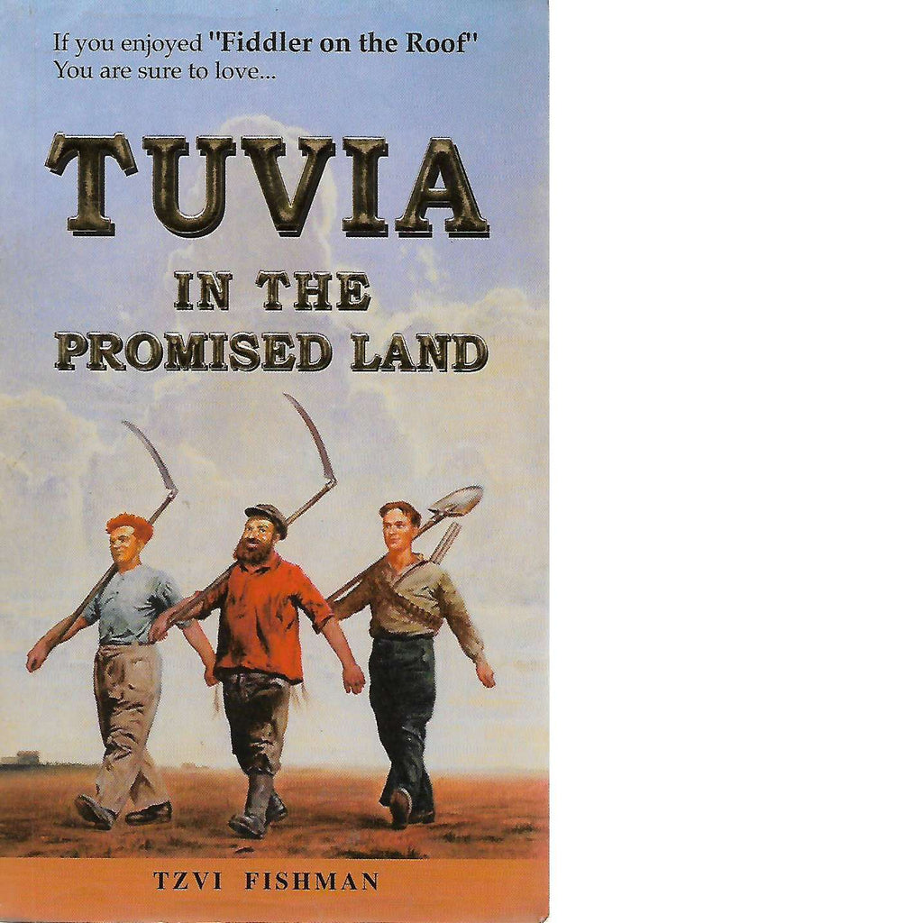 Bookdealers:Tuvia In The Promised Land | Tzvi Fishman