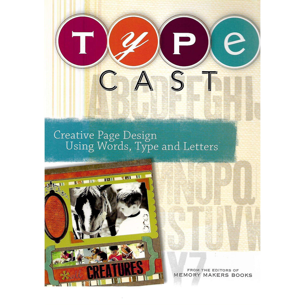 Bookdealers:Type Cast | Editors of Memory Makers Books