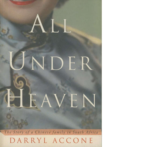 All Under Heaven | Darryl Accone