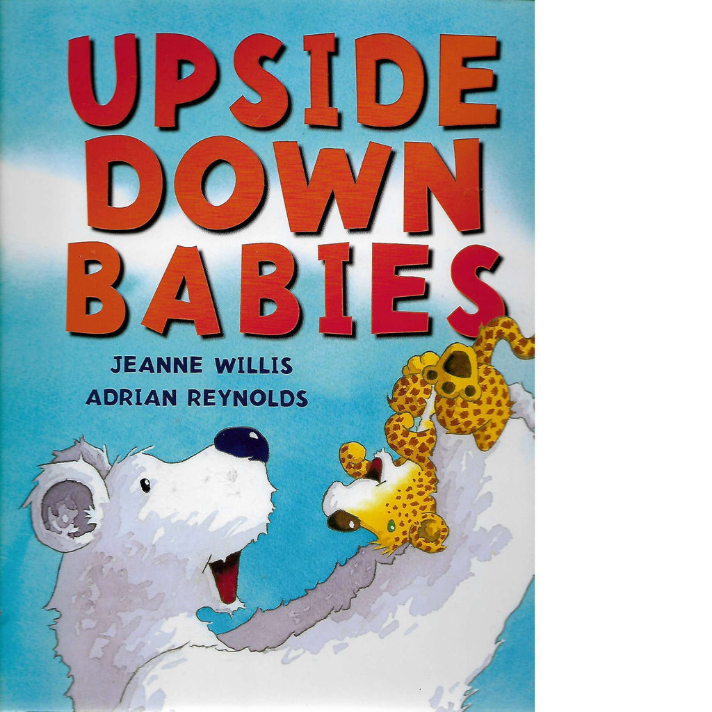 Bookdealers:Upside Down Babies | Jeanne Willis