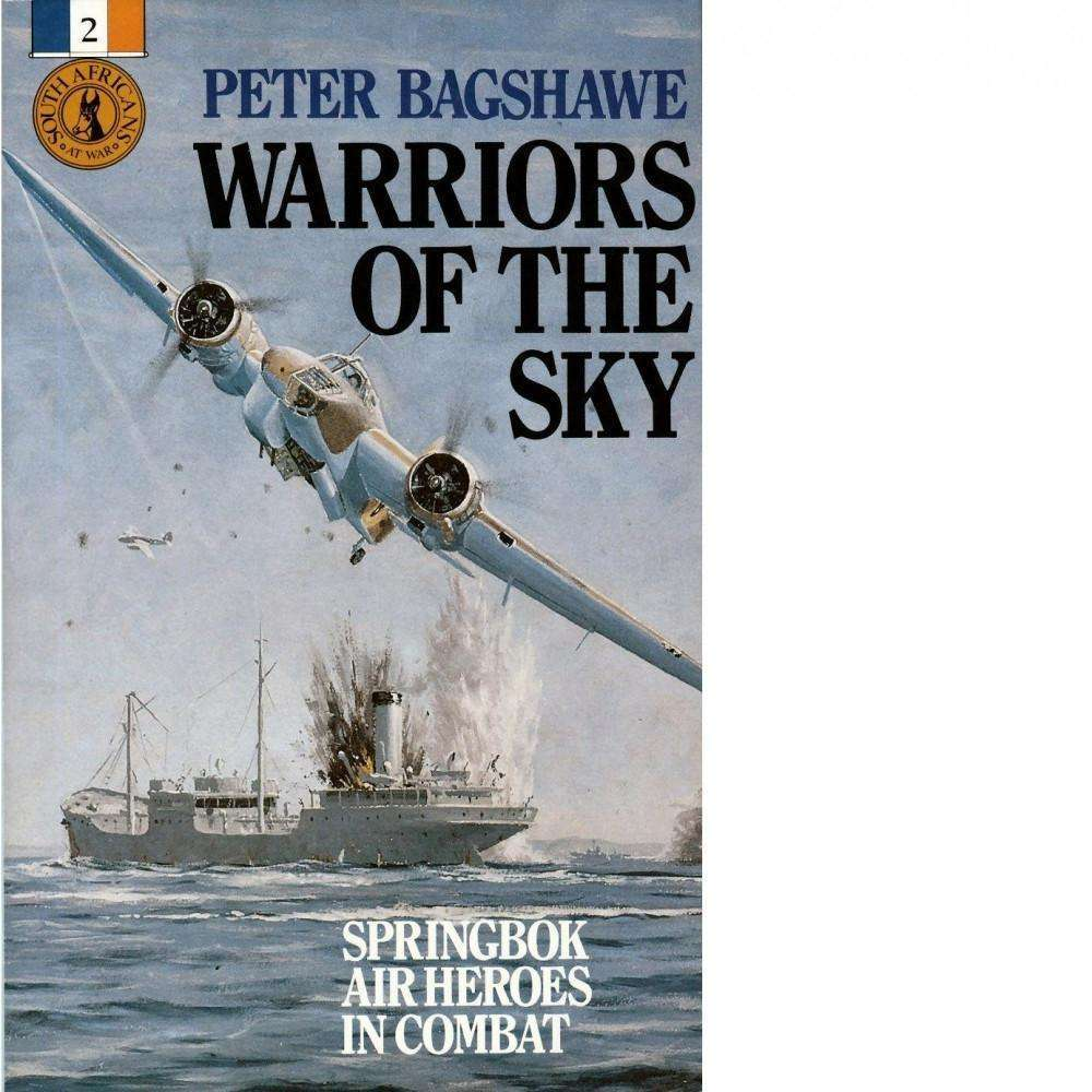 Bookdealers:Warriors of the Sky | Peter Bagshawe