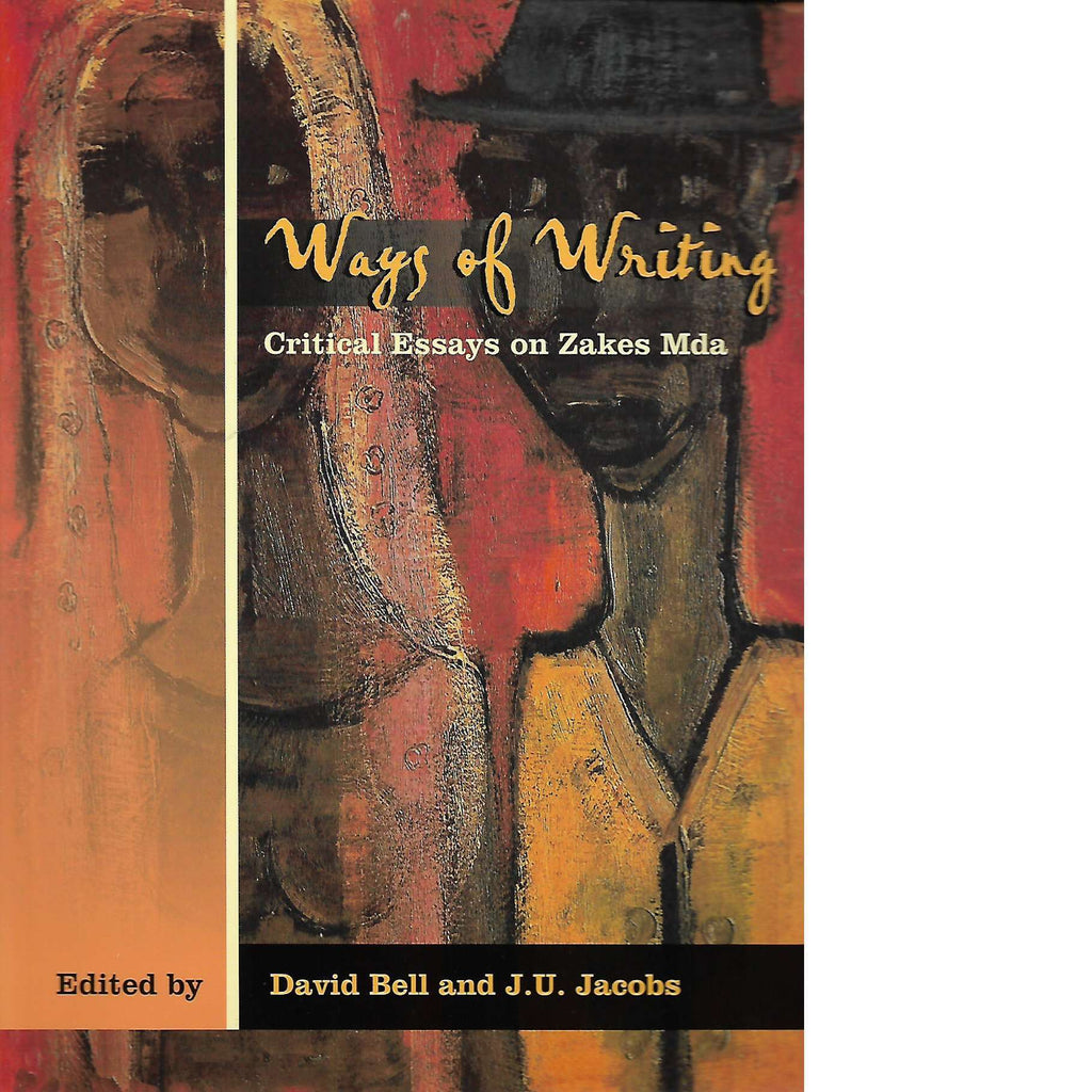 Bookdealers:Ways of Writing | David Bell and JU Jacobs