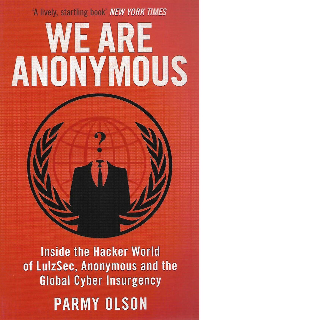 Bookdealers:We Are Anonymous | Parmy Olson
