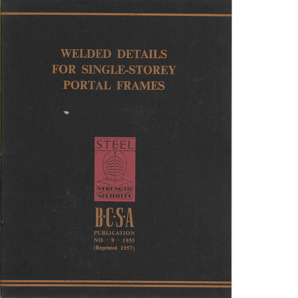 Bookdealers:Welded Details for Single-Storey Portal Frames Issue no.9 | B.C.S.A. Committee
