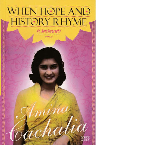 When Hope and History Rhyme | Amina Cachalia