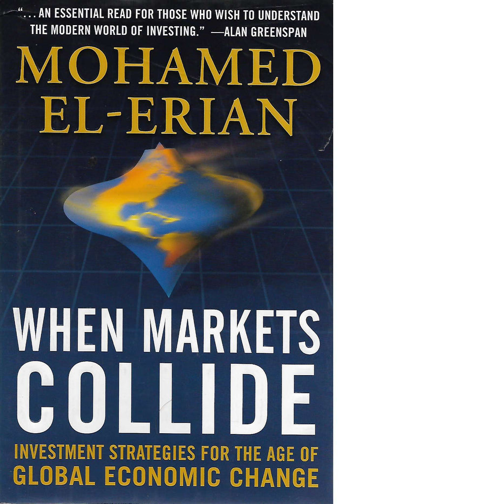 Bookdealers:When Markets Collide: Investment Strategies for the Age of Global Economic Change (Signed) | Mohamed El-Erian