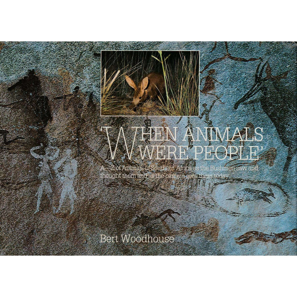 Bookdealers:'When Animals Were People' (Inscribed) | Bert Woodhouse