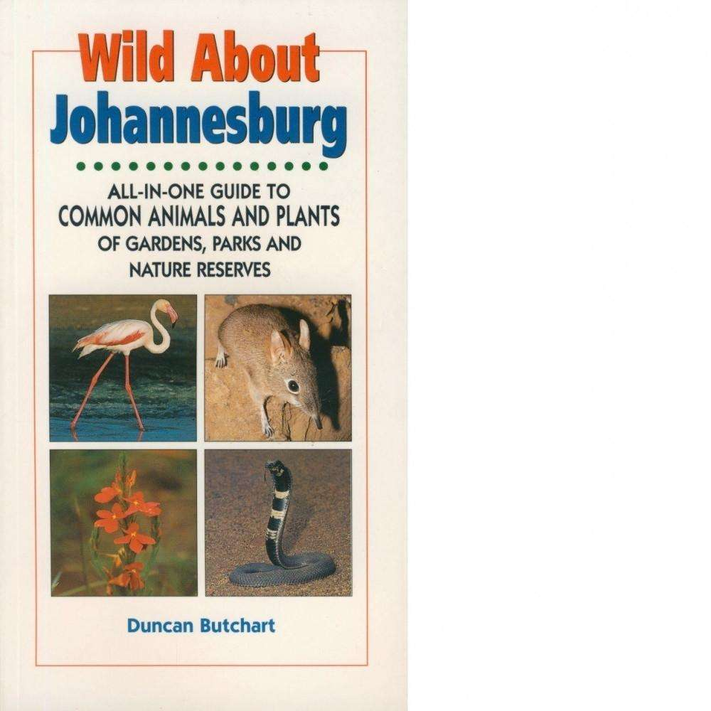 Bookdealers:Wild About Johannesburg