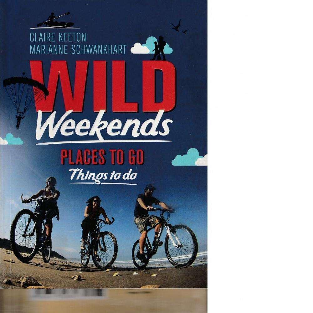 Bookdealers:Wild Weekends South Africa | Claire Keeton and Marianne Schwankhart