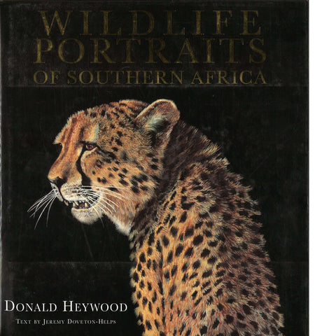 Wildlife Portraits of Southern Africa | Donald Heywood