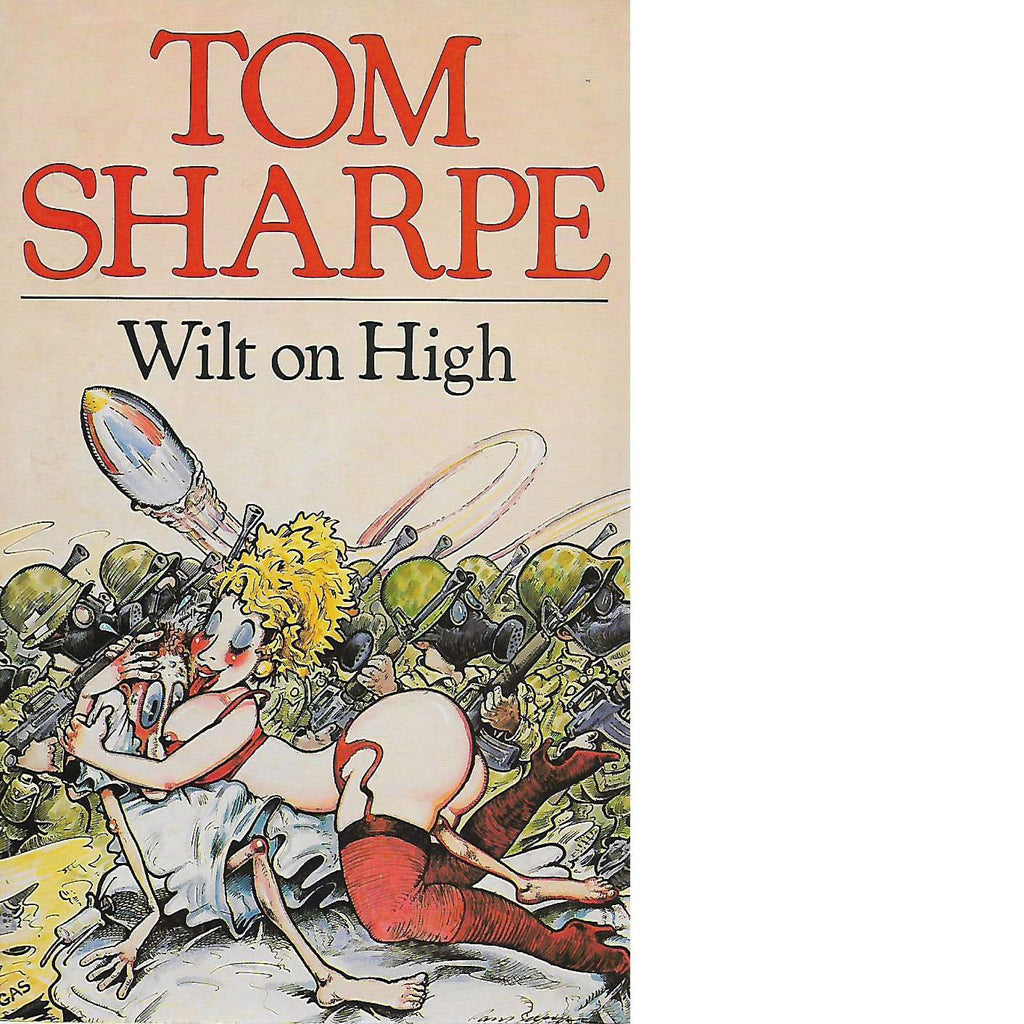 Bookdealers:Wilt on High (Inscribed) | Tom Sharpe