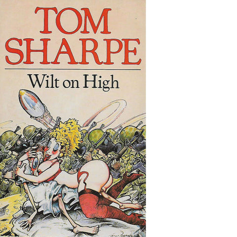 Wilt on High (Inscribed) | Tom Sharpe