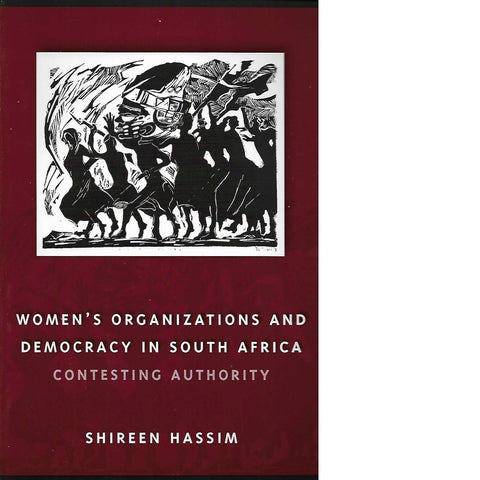 Women's Organisations and Democracy in South Africa | Shireen Hassim