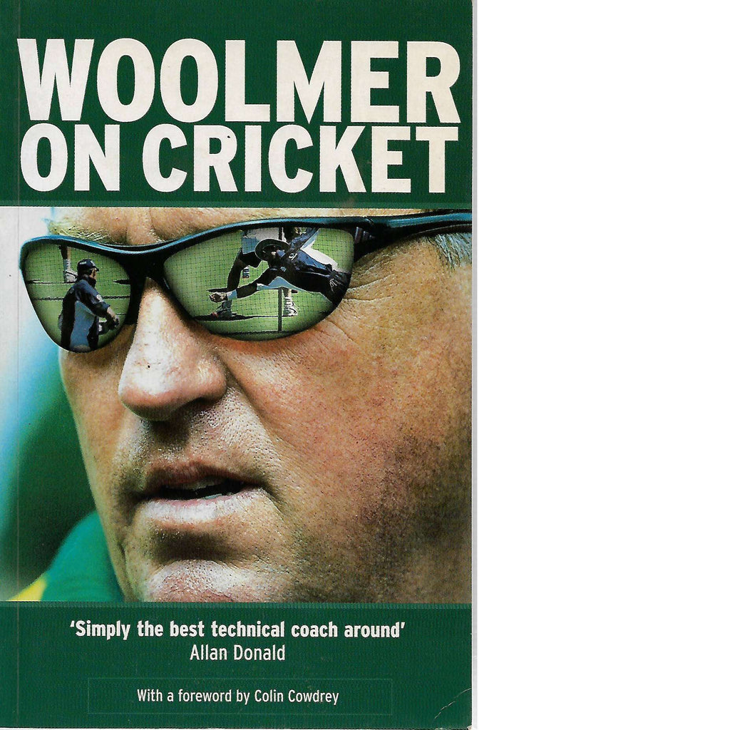 Bookdealers:Woolmer on Cricket (Inscribed) | Bob Woolmer