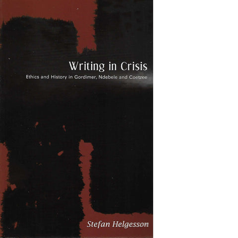 Writing in Crisis | Stefan Helgesson