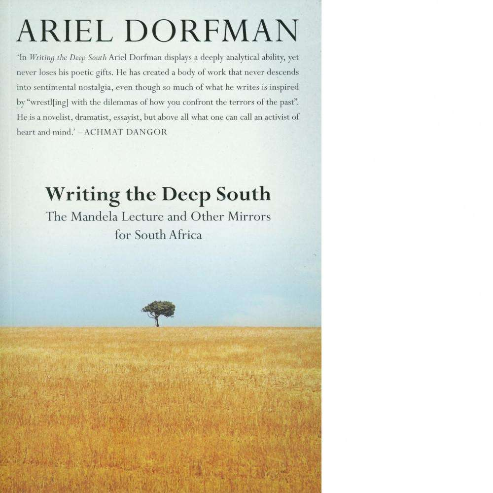 Bookdealers:Writing the Deep South | Ariel Dorfman
