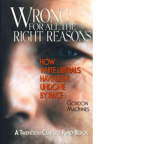 Wrong for All the Right Reasons | Gordon Macinnes