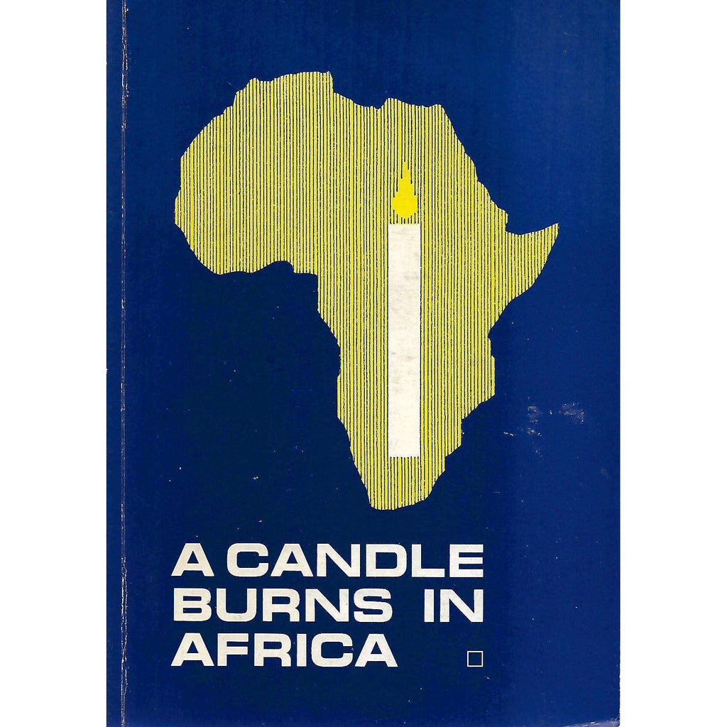 Bookdealers:A Candle Burns in Africa (Inscribed by Author) | Anthony Ive