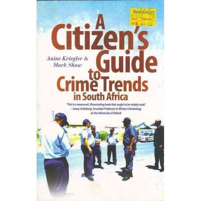 Bookdealers:A Citizen's Guide to Crime Trends in South Africa | Anine Kriegler