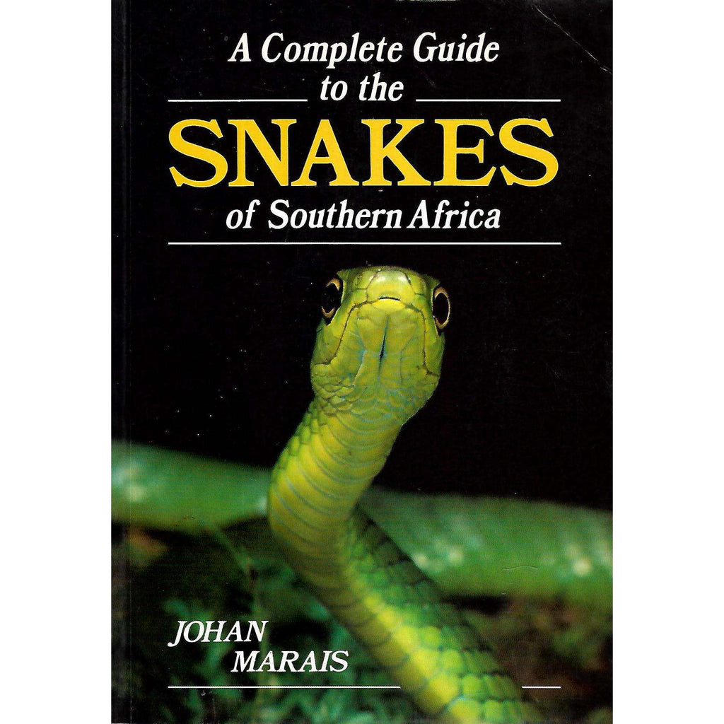 Bookdealers:A Complete Guide to the Snakes of Southern Africa | Johan Marais
