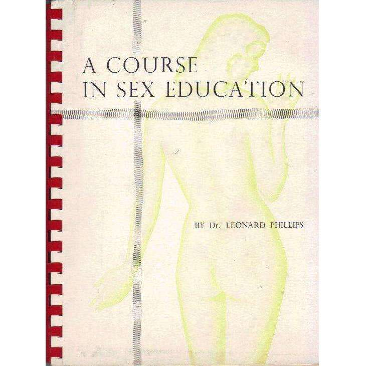 Bookdealers:A Course in Sex Education | Dr. Leondard Phillips