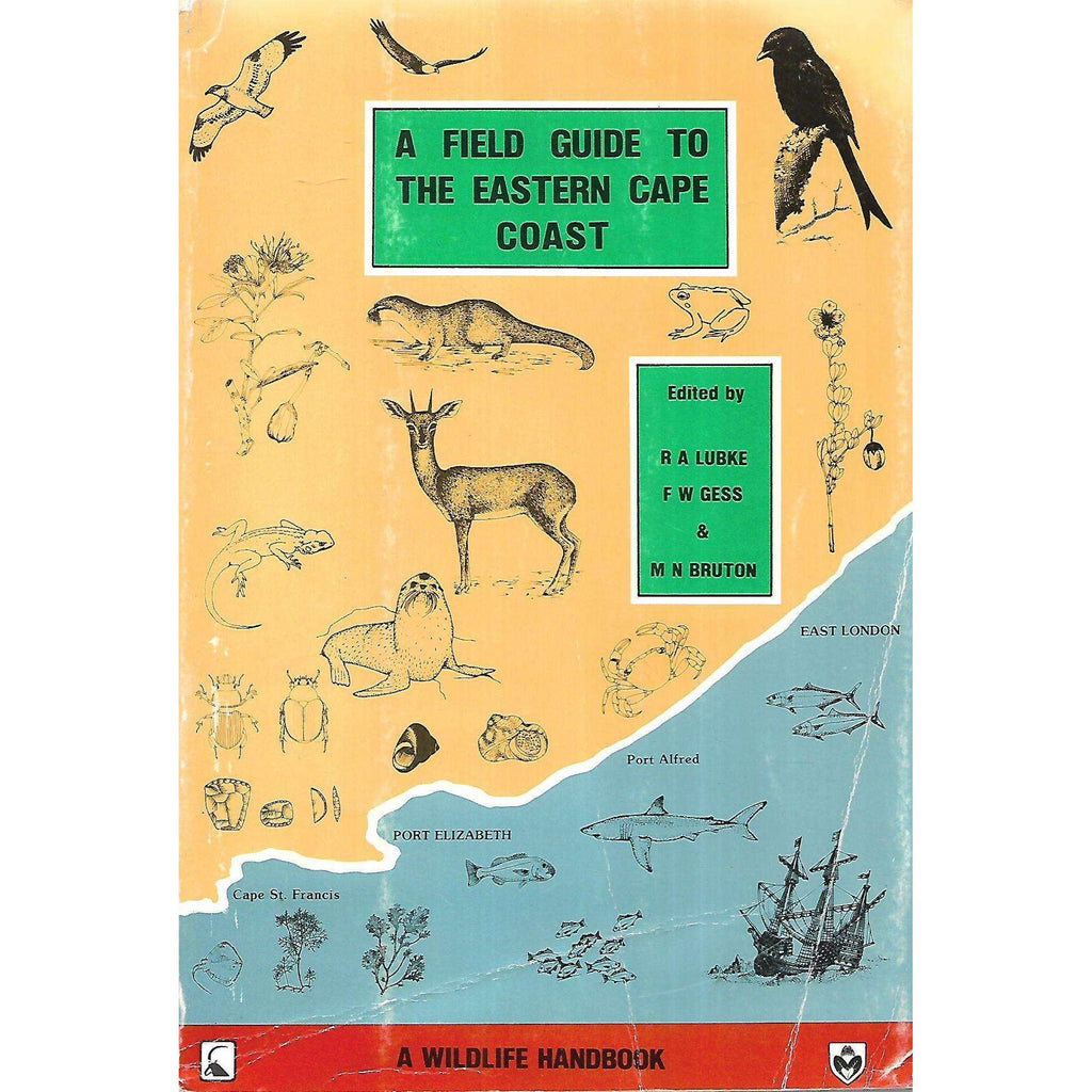 Bookdealers:A Field Guide to the Eastern Cape Coast | R. A. Lubke, F. W. Gess & M. N. Bruton (Eds.)