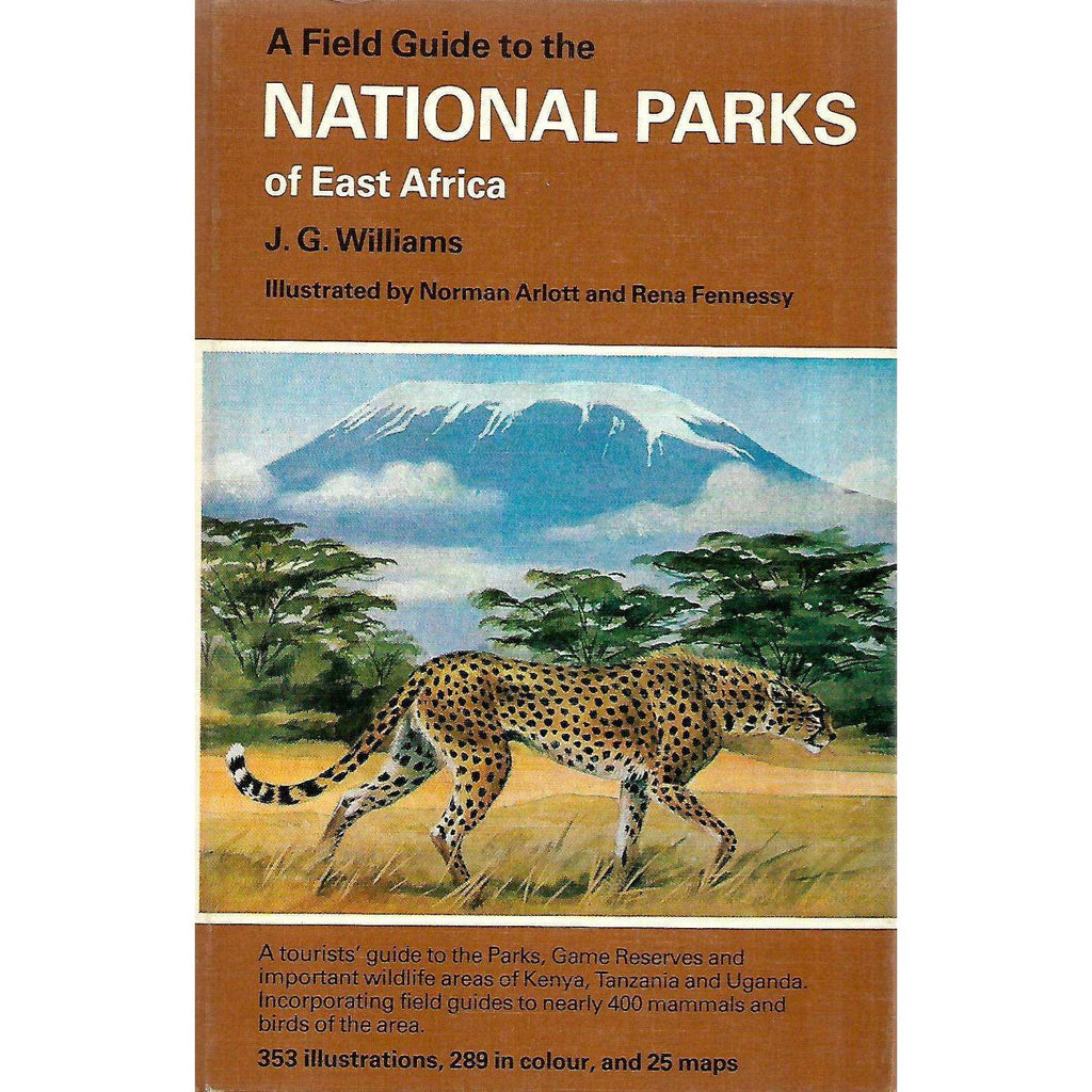Bookdealers:A Field Guide to the National Parks of East Africa | J. G. Williams