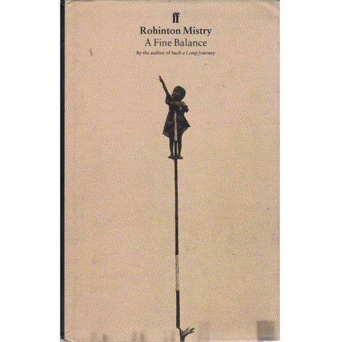 A Fine Balance (1st Edition 1996) | Rohinton Mistry