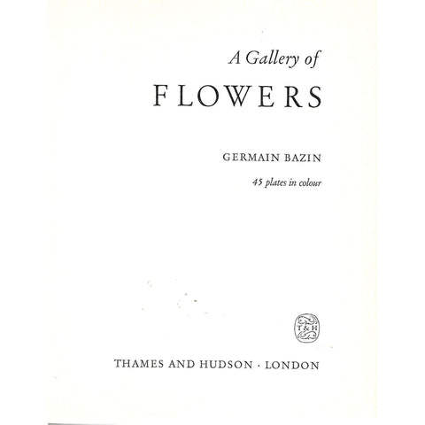 A Gallery of Flowers | Germain Bazin