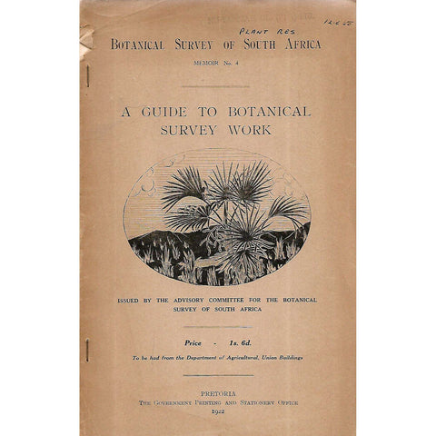 A Guide to Botanical (Botanical Survey of South Africa, Memoir No. 4)
