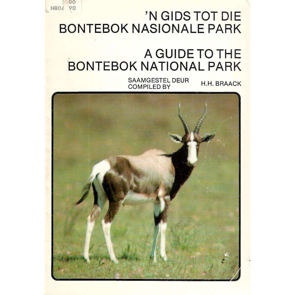 Bookdealers:A Guide to the Bontebok National Park (Afrikaans/English Dual Language Edition) | H. H. Braack (Ed.)