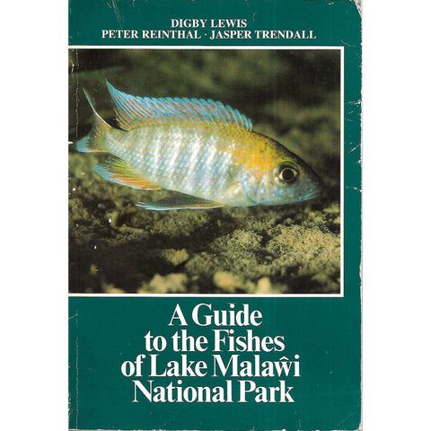 A Guide to the Fishes of Lake Malawi National Park | Digby Lewis, et al.