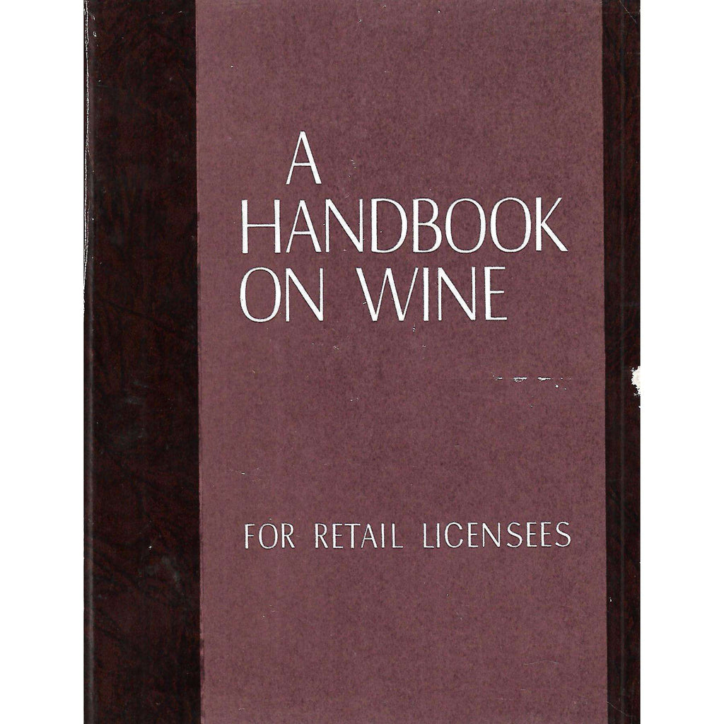 Bookdealers:A Handbook on Wine for Retail Licensees